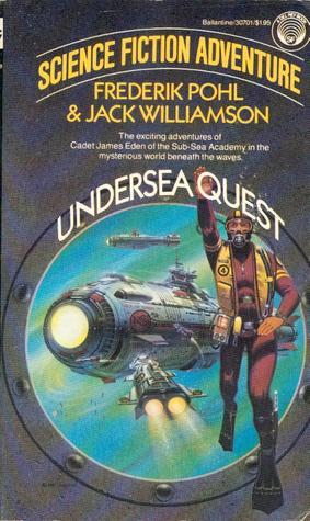 Undersea Quest (Undersea Trilogy, #1)  by  Frederik Pohl