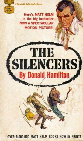 The Silencers (Matt Helm, #4) Donald Hamilton