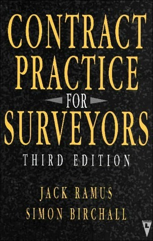 Contract Practice for Quantity Surveyors  by  Jack Ramus