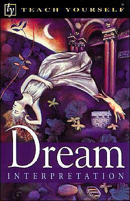Teach Yourself Dream Interpretation  by  Leila Bright