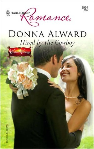 Hired the Cowboy (Windover Ranch #1) by Donna Alward