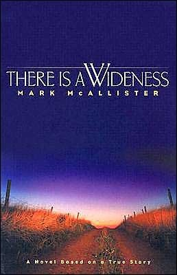 There is a Wideness Mark McAllister