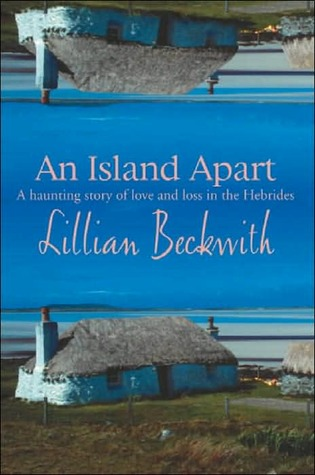 An Island Apart  by  Lillian Beckwith