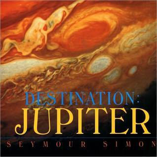 Destination: Jupiter Seymour Simon