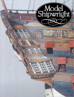 Model Shipwright: Issue 123  by  John Bowen