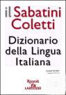 Il Sabatini Coletti: Dizionario della Lingua Italiana Vittorio Coletti