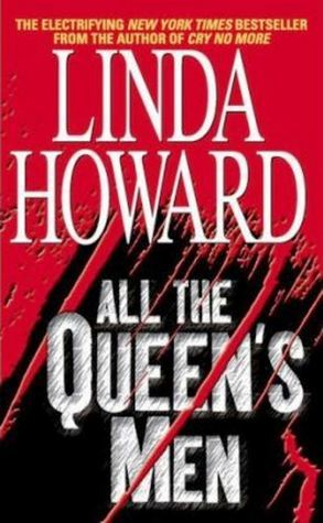 All the Queens Men (CIA Spies, #2)  by  Linda Howard