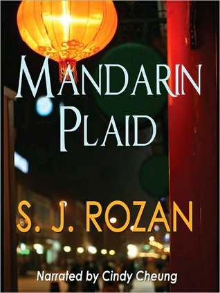 Mandarin Plaid (Lydia Chin & Bill Smith #3) S.J. Rozan