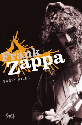 Frank Zappa  by  Barry Miles