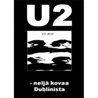 U2 - Neljä kovaa Dublinista Jan Ekblad