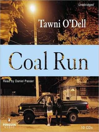 Coal Run  by  Tawni ODell