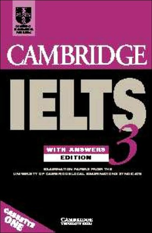 Cambridge Ielts 3: Examination Papers from University of Cambridge ESOL Examinations: With Answers  by  University of Cambridge ESOL
