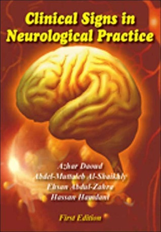 Clinical Signs in Neurological Practice  by  Azhar Daoud