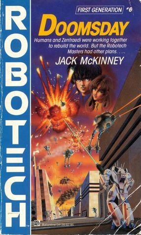 Doomsday (Robotech, First Generation, #6)  by  Jack McKinney