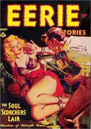 Eerie Stories - August 1937  by  Ronald Flagg