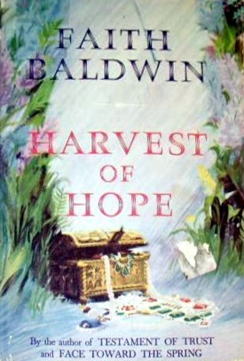 Harvest of Hope  by  Faith Baldwin