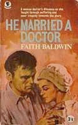 He Married a Doctor Faith Baldwin