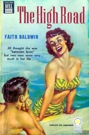 The High Road Faith Baldwin