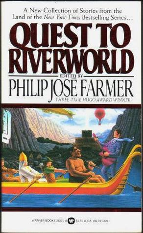 Quest to Riverworld  by  Philip José Farmer