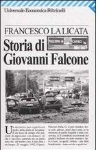 Storia di Giovanni Falcone Francesco La Licata