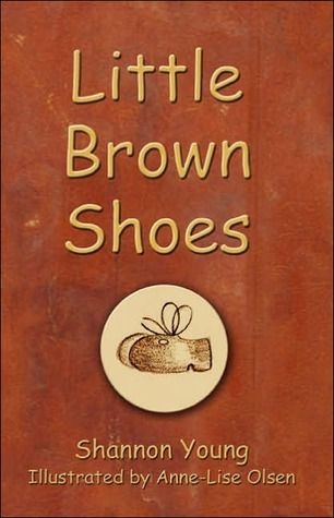Little Brown Shoes Shannon Young