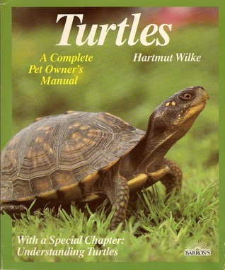 Turtles: A Complete Pet Owners Guide  by  Hartmut Wilke