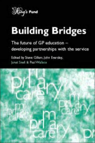 Building Bridges (Primary Care Series) Paul Wallace