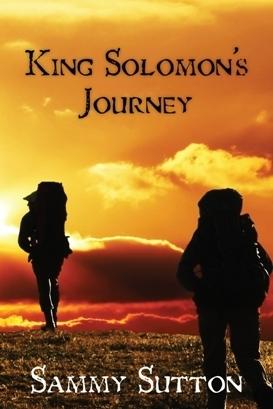 King Solomons Journey (Volume 1) The Dominguez Adventures  by  Sammy Sutton