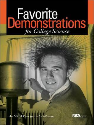 Favorite Demonstrations for College Science: An Nsta Press Journals Collection  by  Brian R. Shmaefsky