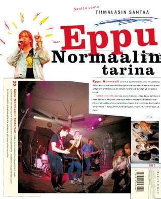 Tiimalasin santaa - Eppu Normaalin tarina  by  Santtu Luoto