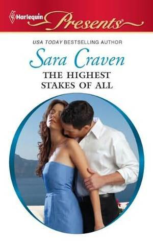 The Highest Stakes of All Sara Craven