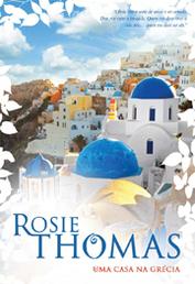 Uma Casa na Grécia  by  Rosie Thomas
