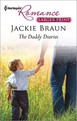 The Daddy Diaries (Harlequin Romance, #4228)  by  Jackie Braun