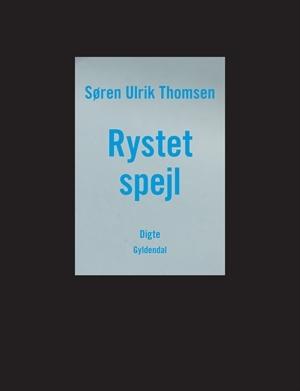 Nye Digte  by  Søren Ulrik Thomsen