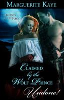 Claimed  by  the Wolf Prince (Legend of the Faol #1) by Marguerite Kaye