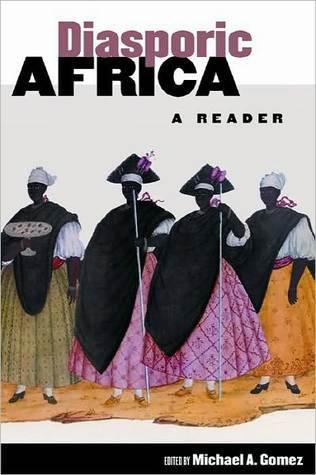 Diasporic Africa: A Reader Michael A. Gomez