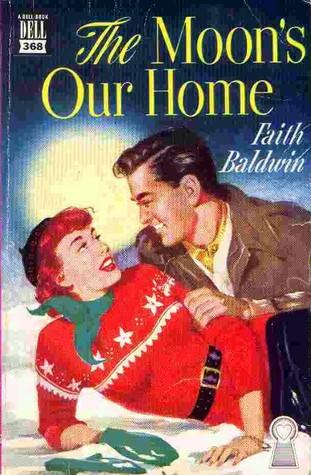 The Moons Our Home  by  Faith Baldwin