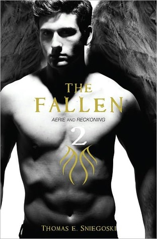 The Fallen 2: Aerie and Reckoning  by  Thomas E. Sniegoski