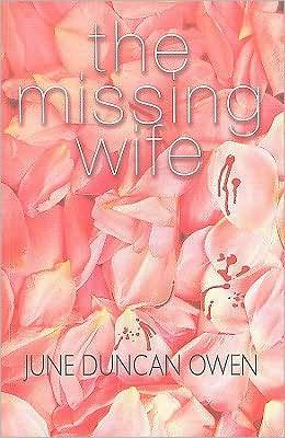 The Missing Wife  by  June Duncan Owen