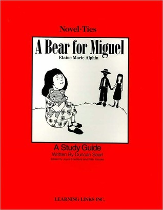 A Bear for Miguel: Novel-Ties Study Guides Duncan Searl