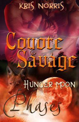 Coyote Savage (Phases, #2)  by  Kris Norris