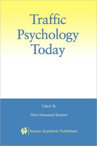 Traffic Psychology Today  by  Pierre-Emmanuel Barjonet