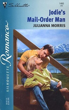 JodieS Mail-Order Man (Bridal Fever!) (Silhouette Romance, 1460) Julianna Morris