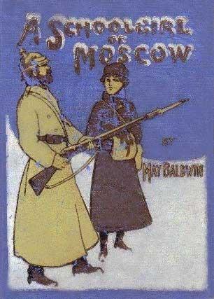 A Schoolgirl of Moscow May Baldwin
