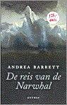 De reis van de Narwhal Andrea Barrett
