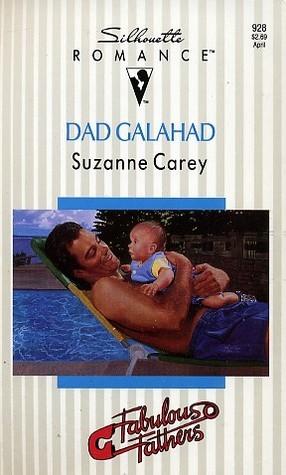 Dad Galahad  by  Suzanne Carey