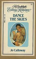 Dance the Skies (Candlelight Ecstasy, #97)  by  Jo Calloway