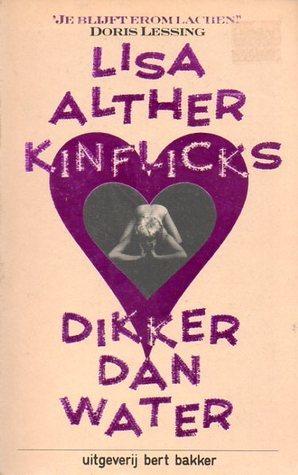 Kinflicks: dikker dan water Lisa Alther