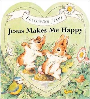 Jesus Makes Me Happy  by  Alan Parry