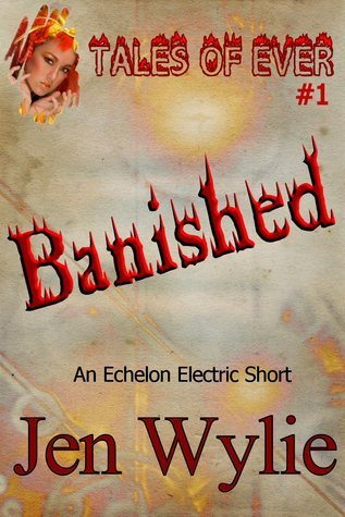 Banished (Tales of Ever, #1)  by  Jen Wylie